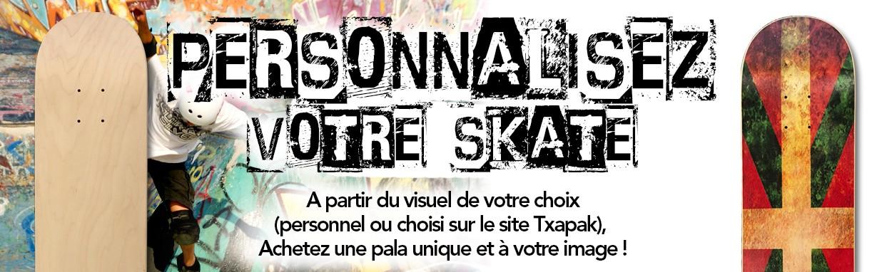Skate personnalisé